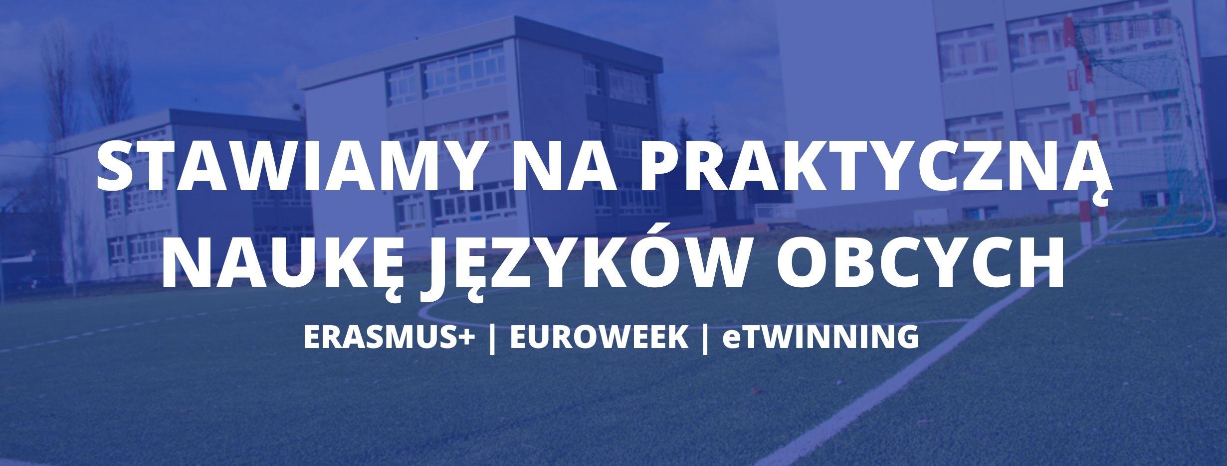 Stawiamy na praktyczną naukę języków obcych: Erasmus, eTwinning, Euroweek_slider