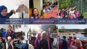 Uczniowie klas 1-3 podczas zajęć w terenie. Kolejno od lewej strony - w gospodarstwie agroturystycznym, ogrodzie botanicznym i Nowym Zoo w Poznaniu.